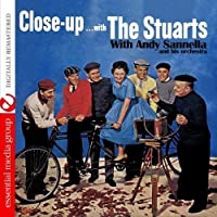 Close Up... With The Stuarts (Digitally Remastered) by The Stuarts (2012-05-03)