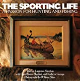 The Sporting Life: A Passion for Hunting and Fishing 画像