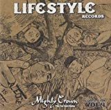 MIGHTY CROWN-THE FAR EAST RULAZ-PRESENTS LIFESTYLE RECORDS COMPILATION VOL.4