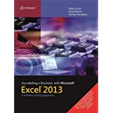 Succeeding in Business with Microsoft® Excel® 2013 : A Problem-Solving Approach