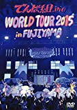 WORLD TOUR 2015 in FUJIYAMA[DVD]