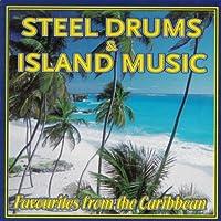 Steel Drums & Island Music:Caribbean Favourites