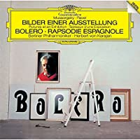 ラヴェル:ボレロ、スペイン狂詩曲/ムソルグスキー:組曲「展覧会の絵」