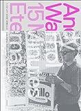 アンディ・ウォーホル展 永遠の15分 Andy Warhol: 15 Minutes Eternal [単行本] / 森美術館, アンディ・ウォーホル美術館 (監修); 美術出版社デザインセンター (編集); 美術出版社 (刊)