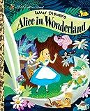 Walt Disney's Alice in Wonderland (Disney Alice in Wonderland) (Little Golden Book)