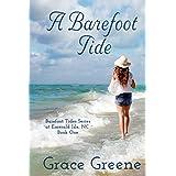 A Barefoot Tide (1): An Emerald Isle, NC Single Title Novel