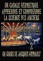 Cabale Herm?tique La Science Des Anciens 2 un cours de La Nouvelle Atlantide par Jacques Grimault【DVD】 [並行輸入品]