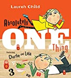 Absolutely One Thing: Featuring Charlie and Lola 画像