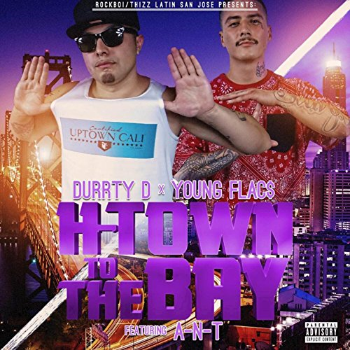 amazon music young flacs durrty dのh town to the bay feat a n t
