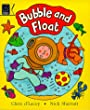 Bubble and Float (Read with)