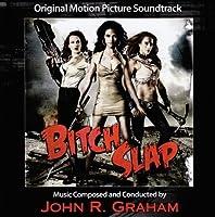 Bitch Slap by John Graham (2013-05-03)