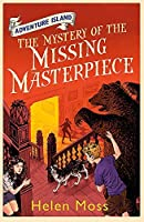 The Mystery of the Missing Masterpiece (Adventure Island) [並行輸入品]