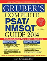 Gruber's Complete PSAT/NMSQT Guide 2014