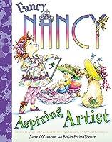 Fancy Nancy: Aspiring Artist by Jane O'Connor(2011-03-01)