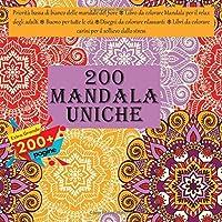 Priorità bassa di bianco delle mandale del fiore 200 Mandala Uniche - Libro da colorare Mandala per il relax degli adulti - Buono per tutte le età - Disegni da colorare rilassanti - Libri da colorare carini per il sollievo dallo stress