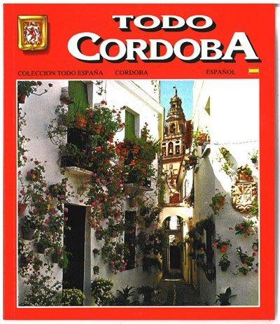 スペイン製 ガイドブック コルドバ のすべて TODO CO...