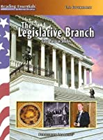 The Legislative Branch (Reading Essentials in Social Studies)
