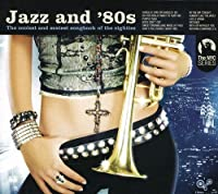 Jazz and 80's by Various Artists (2005-08-23)