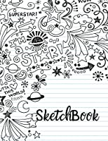 Sketchbook: 8.5 x 11 inches 150 pages. Perfect for sketching, drawing, doodling or creating.
