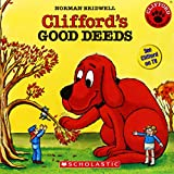 Clifford's Good Deeds (Clifford the Big Red Dog)