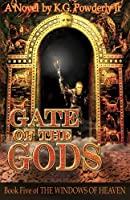 Gate of the Gods (The Windows of Heaven)