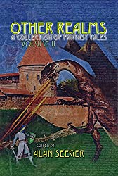 Other Realms Volume II (Other Realms Fantasy Anthology Series Book 2) (English Edition)