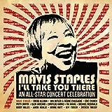 Mavis Staples I'll Take You There: All-star Concert Celebration