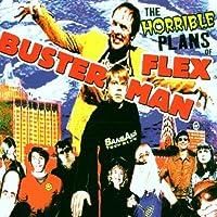 The Horrible Plans of Flex...