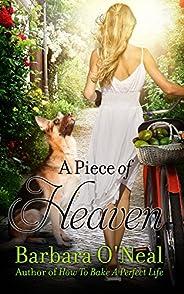 A Piece of Heaven: A Novel