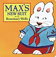 Max's New Suit (Max and Ruby)