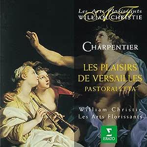 シャルパンティエ:ヴェルサイユの楽しみ