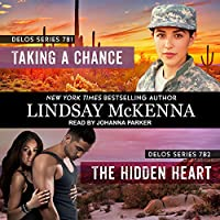 Taking a Chance/The Hidden Heart (Delos)