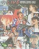 LIV6 ライブイシックス〜ARENA TOUR 2002 [DVD]