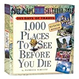 1,000 Places to See Before You Die 2009 Calendar (Colour Page a Day Calendars)