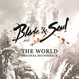 Blade & Soul (Official Game Soundtrack)