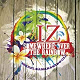 Somewhere Over the Rainbow [Import, From US] / Israel Kamakawiwo'ole (CD - 2011)
