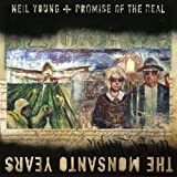 YOUNG NEIL & PROMISE OF THE REAL - MONSANTO YEARS (2 LP)