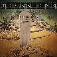 Tombstone by Rich Hopkins & Luminarios (2014-05-03)