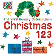 The Very Hungry Caterpillar's Christmas 123 (The World of Eric Ca