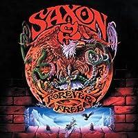 Forever Free - Saxon by Saxon (2013-03-26)