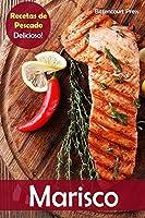 Marisco / Seafood: ¡Recetas de pescado delicioso! / Delicious fish recipes! (Recetas de pescado / Fish recipes)