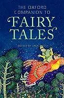 The Oxford Companion to Fairy Tales (Oxford Companions)