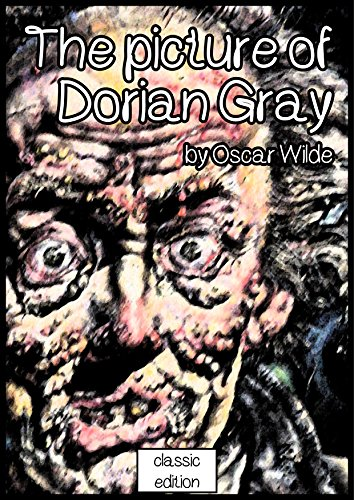 The Picture of Dorian Gray: Illustrated edition (English Edition)