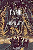 Damir and the Hidden Atoll