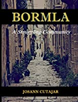 Bormla: A Struggling Community