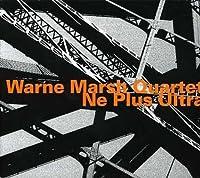 Ne Plus Ultra by WARNE MARSH QUARTET
