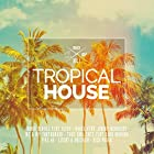 Tropical House 1