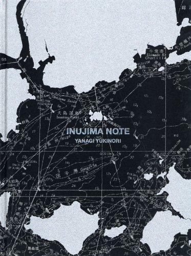 Yanagi Yukinori Inujima Note / 柳 幸典 犬島ノート