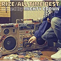 ALL TIME BEST mixed by MIGHTY CROWN(通常盤)