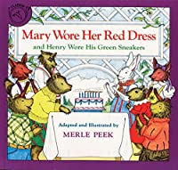 Mary Wore Her Red Dress and Henry Wore His Green Sneakers (Read Along Book & CD)